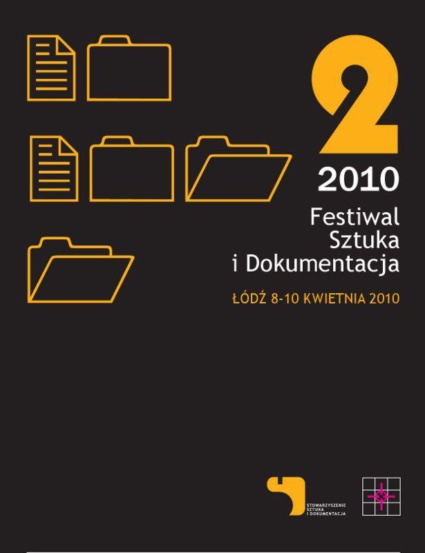 PROGRAM II FESTIWALU SZTUKA I DOKUMENTACJA - http://bioart.me/artist/artistic-events/program-ii-festiwalu-sztuka-i-dokumentacja