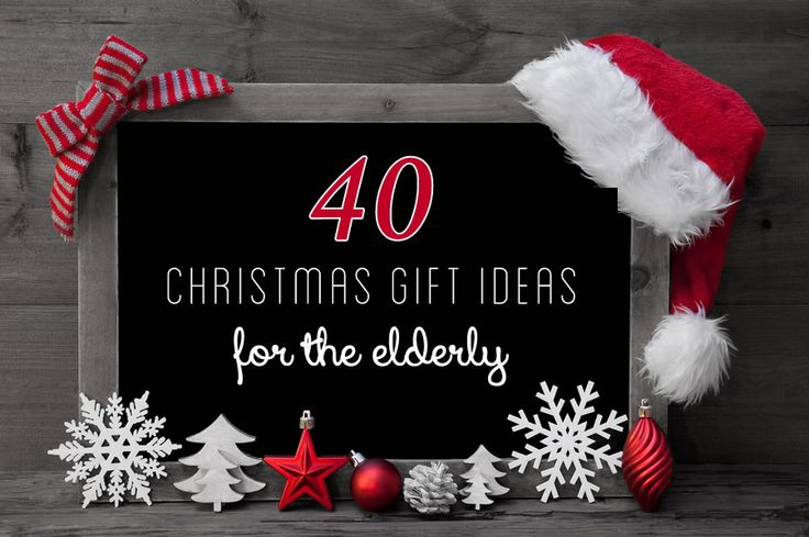 40 gift ideas for the elderly 40th gifts homemade gifts