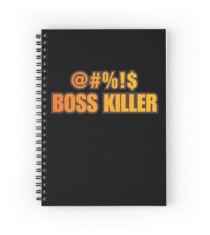 @#%!$ Boss Killer spiral notebook by witandwhimsey