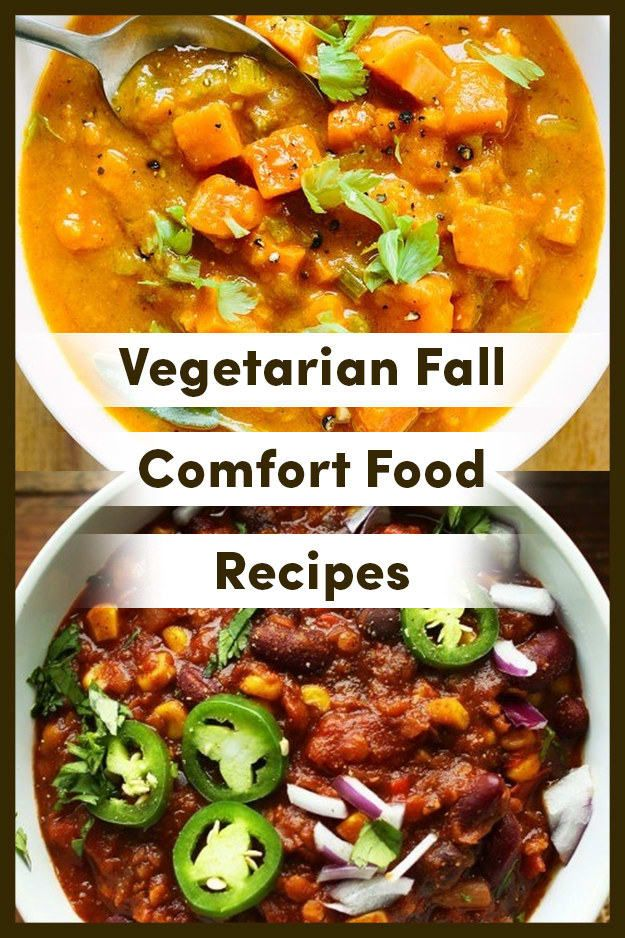 16 Vegetarian Fall Comfort Food Recipes You Need To Make