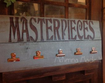 Masterpieces Pallet Wood Sign with Clips! Child Artwork Display, Classroom Decor, Grandma Gift, Mother's Day, Kid Room Decor, Art Decor