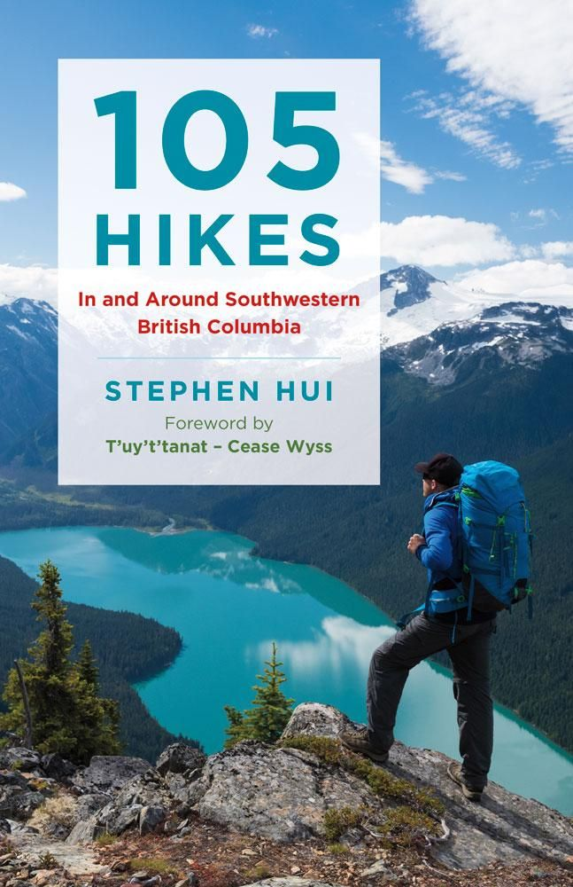 105 Hikes In and Around Southwestern British Columbia - coming in May 2018