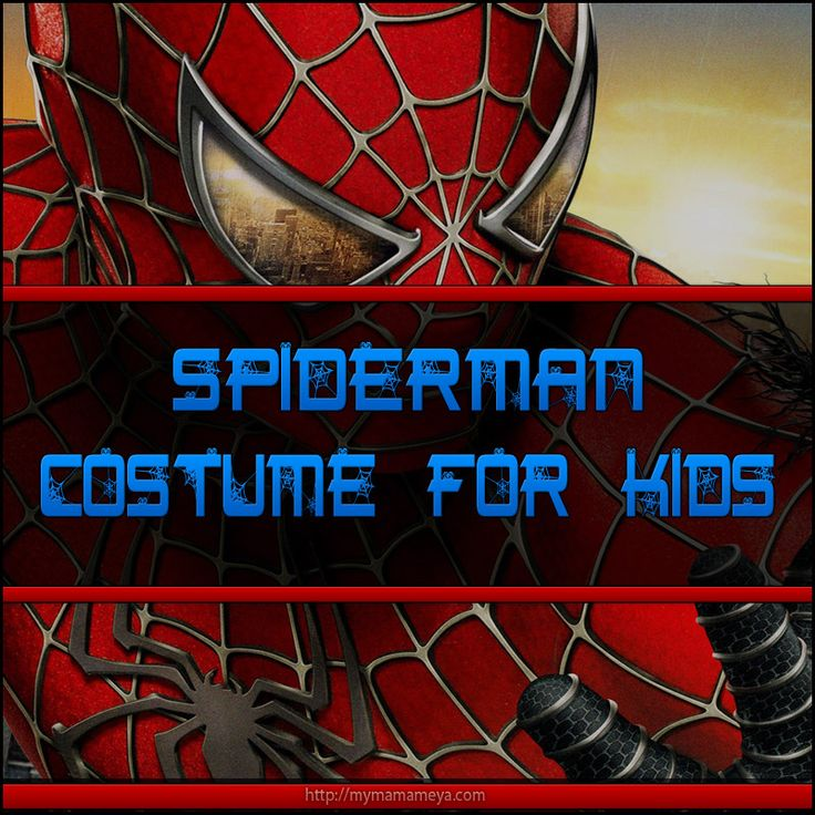 Spiderman Costume For Kids That are Totally Awesome! http://mymamameya.com/spiderman-costume-for-kids/