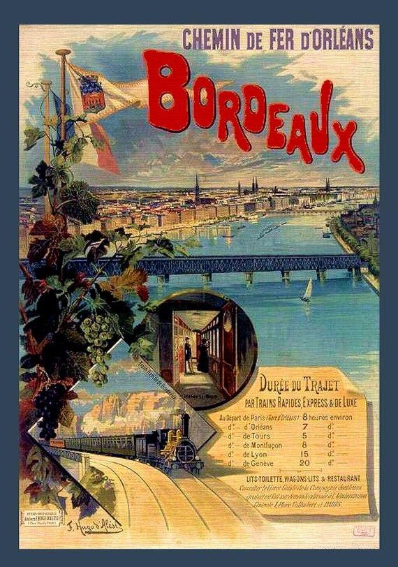 Vintage Railway Travel Poster - Bordeaux.                                                                                                                                                                                 Plus