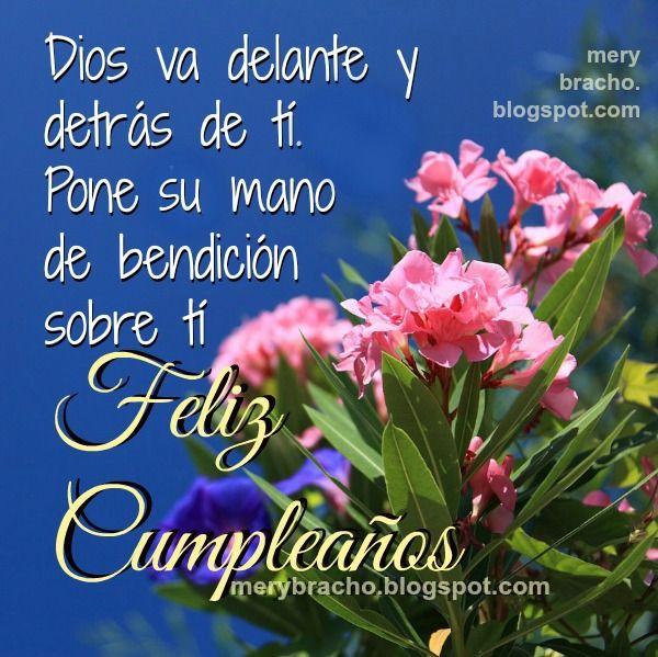 Feliz cumpleaños, mensaje hermoso cristiano para felicitar cumple con frases de aliento de versículos bíblicos