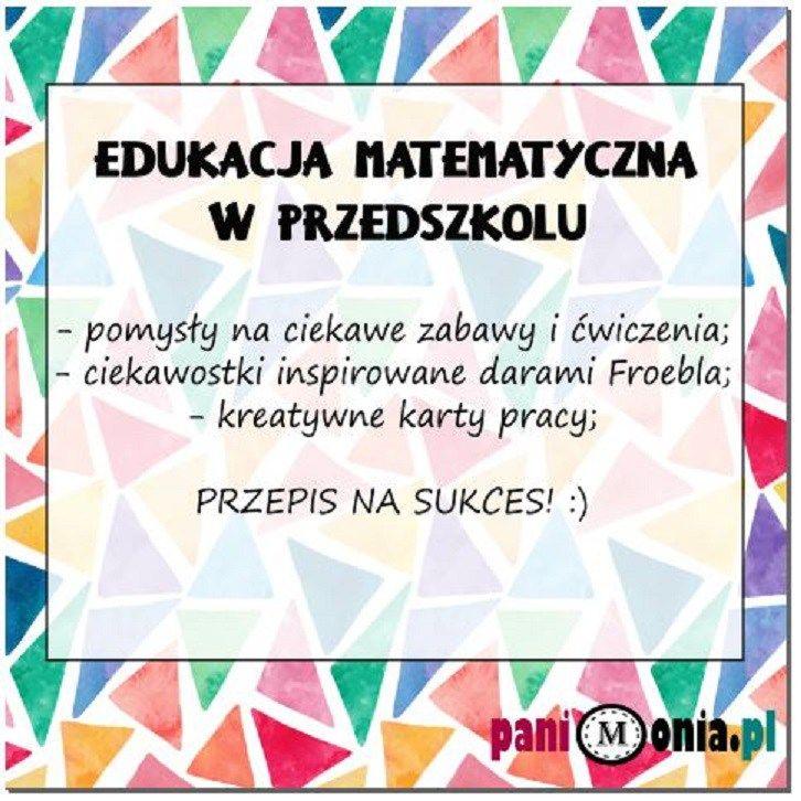 Edukacja matematyczna w przedszkolu to niesamowicie ważny obszar! Matematyką można się bawić i osiągać doskonałe efekty! Daj się zainspirować :)