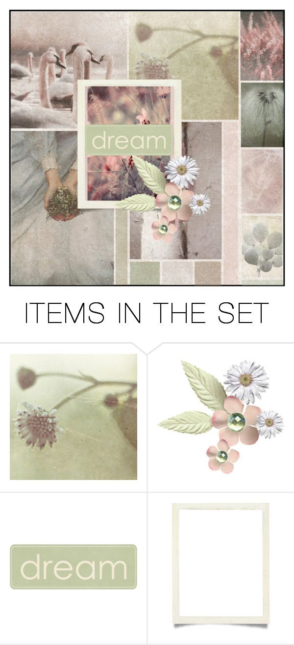 """""""Keep your dreams alive"""" by suzanne228 ❤ liked on Polyvore featuring art"""