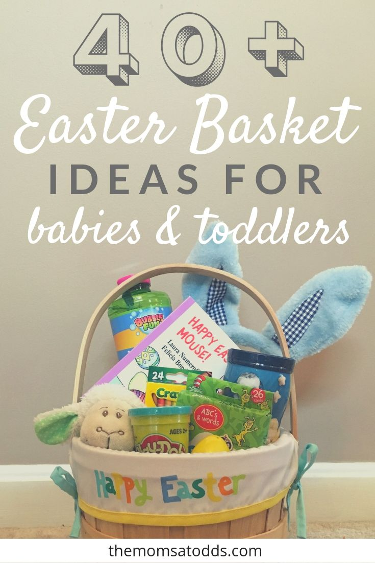 40 Of The Best Easter Basket Ideas For Babies And Toddlers Candy Easter Basket Fun Easter Baskets Easter Baskets