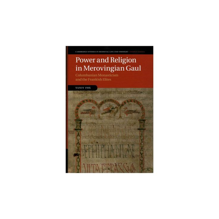 Power and Religion in Merovingian Gaul ( Cambridge Studies IN Medieval Life AND Thought Fourth Series)