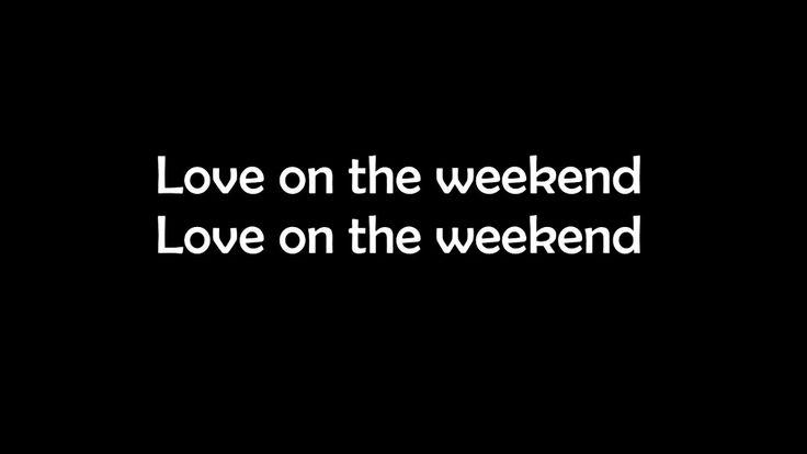 "Love On The Weekend - John Mayer Lyrics ""New Song"""