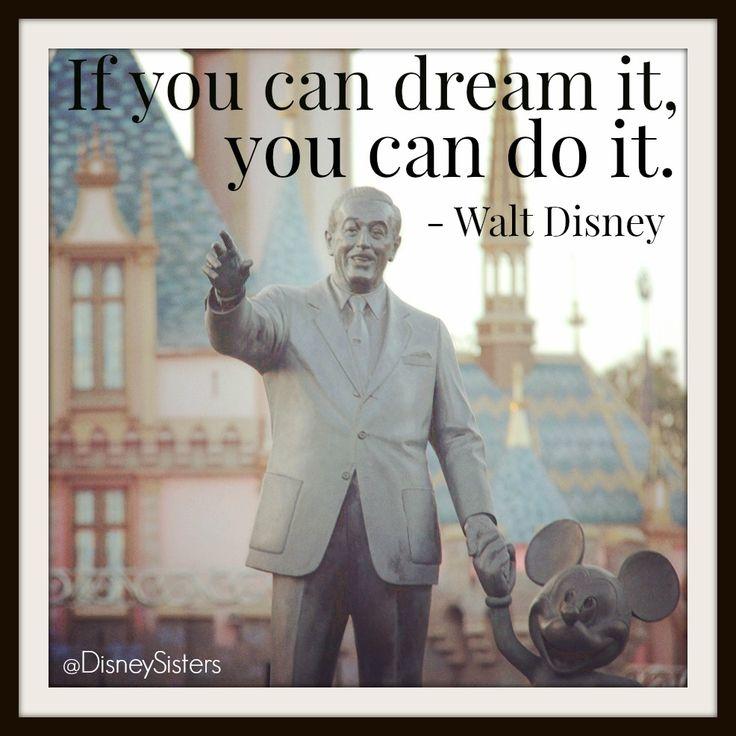 Walt Disney Quotes To Inspire Graduates | Disney, Its you ...