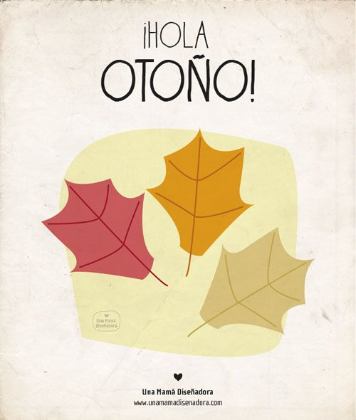 ¡Hola otoño! - Hello autumn!