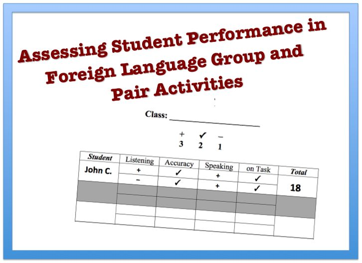 Assessing Student Performance in Foreign Language Group and Pair Activities