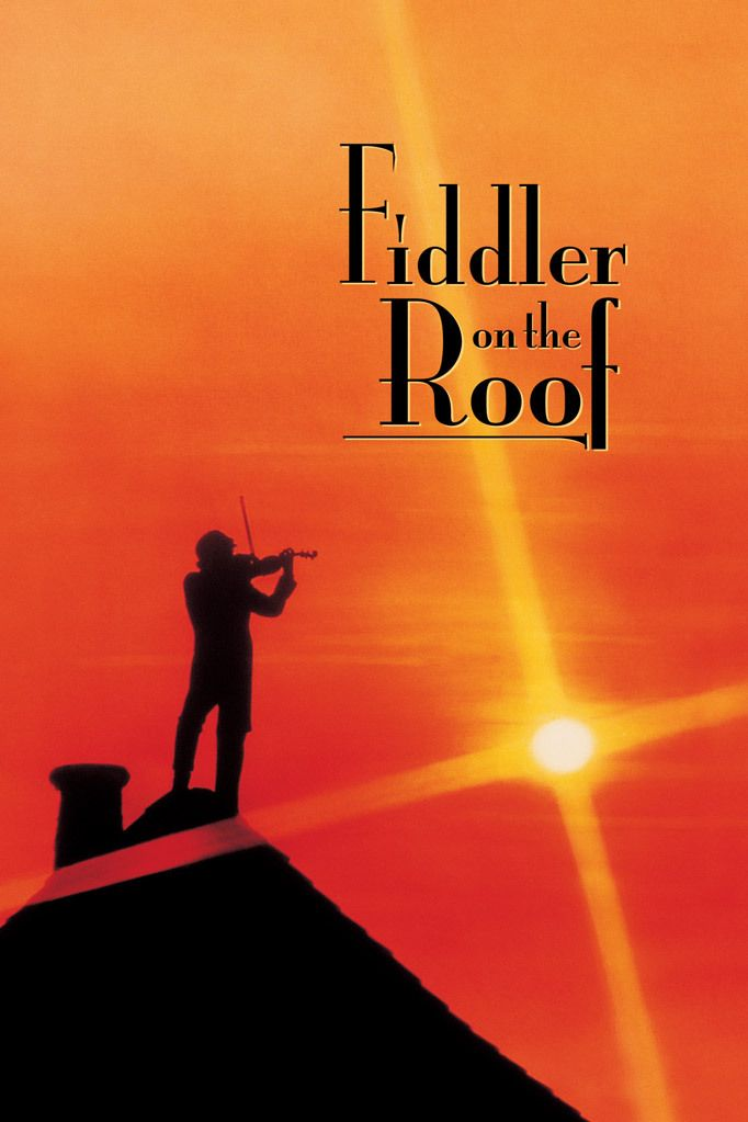 Fiddler on the Roof (1971) - Such fond memories of this movie.