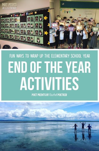 6 Fun Ways to wrap up the end of the school year in elementary - I love the 'Now and Then' bulletin board idea and I know my kids do too!