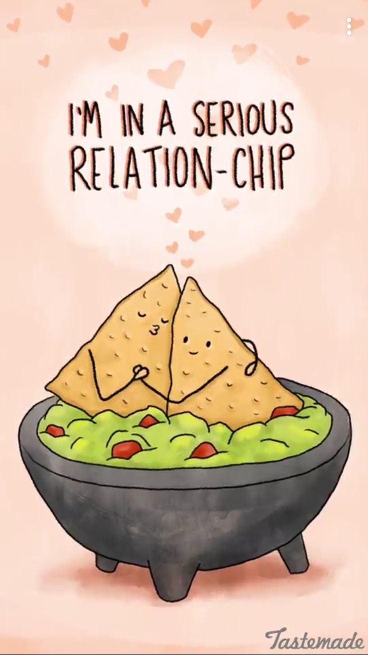 Funny Pun: I'm In A Serious Relation-Chip - Food Humor