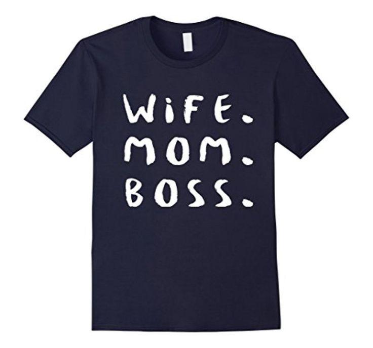Brought to you by Avarsha.com: <div><ul><li>Wife,Mom,Boss</li><li>Lightweight, Classic fit, Double-needle sleeve and bottom hem</li></ul><div>Wife,Mom,Boss</div><div>Boss tee</div></div>