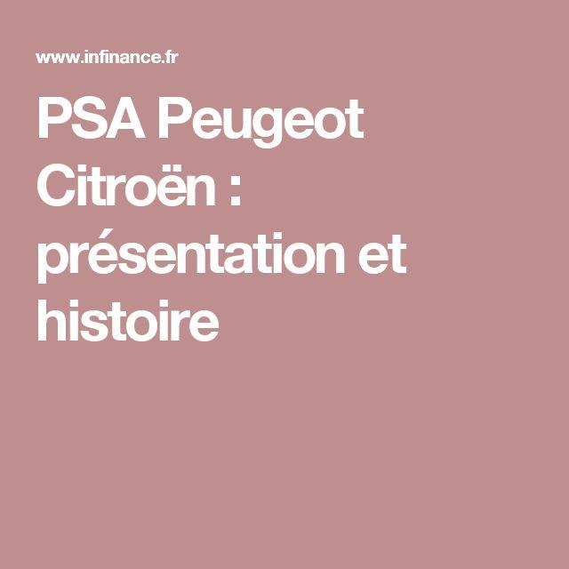 PSA Peugeot Citroën : présentation et histoire