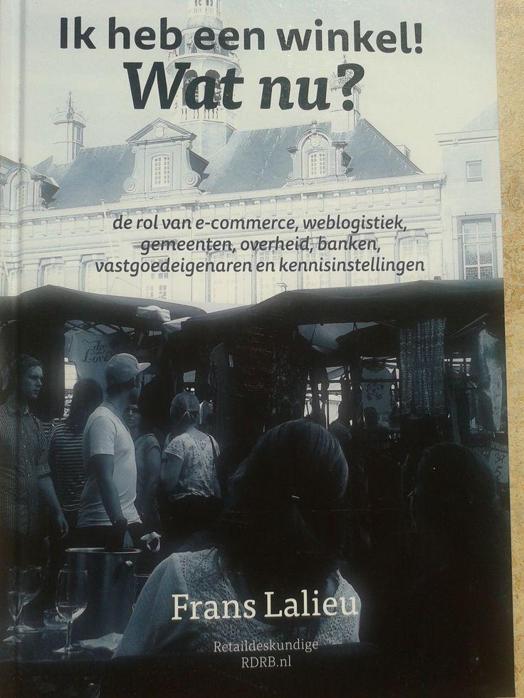 Mijn favoriete retailboek van dit moment door Frans Lalieu. Inspirator en initiator van dealsvoorjou en retailboosting, een gezamelijk initiatief om de problematiek in de reatil aan te pakken..
