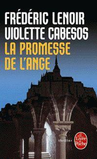 La Promesse de l\'Ange - Frédéric Lenoir, Violette Cabesos