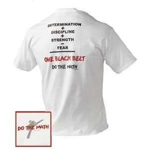 Do the Math t-shirt Discount cheap Martial Arts supplies; Century Martial Arts:Karate, TaeKwonDo,martial arts equipment, Martial Arts Supplies, Martial Arts Supply, martial arts uniforms, martial arts videos, martial arts weapons, martial arts t-shirt, TKD T-shirts, Karate -T-shirts, tae kwon do equipment