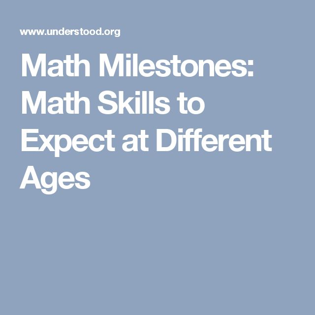 Math Milestones: Math Skills to Expect at Different Ages