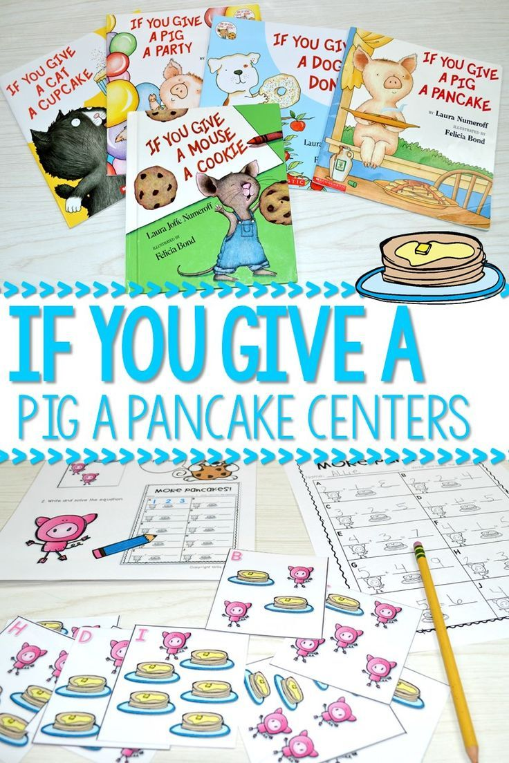 If you give a pig a pancake activities and centers for kindergarten. These math and literacy activities are so much fun for your Laura Numeroff author studies!