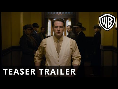 WATCH Ben Affleck Is A Gangster In The First 'Live By Night' Trailer