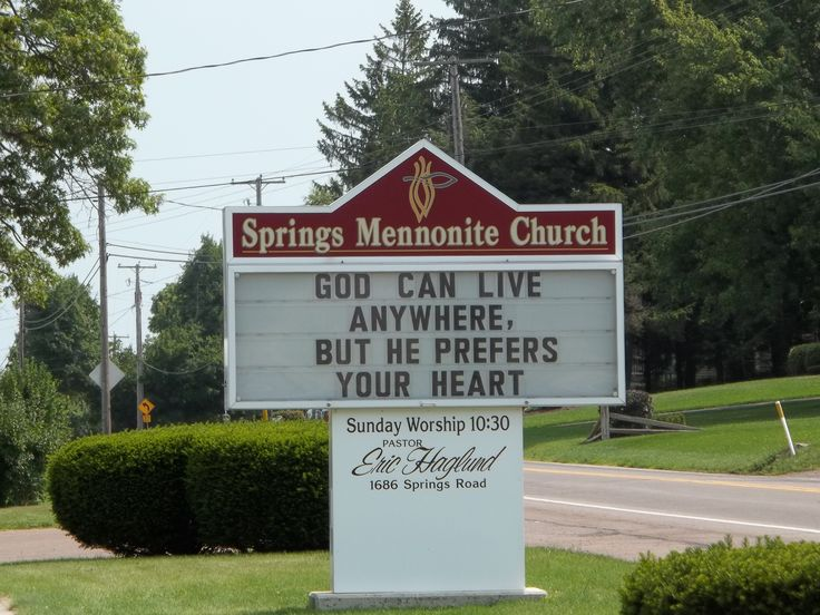 God can live anywhere but he prefers your heart - church sign board message