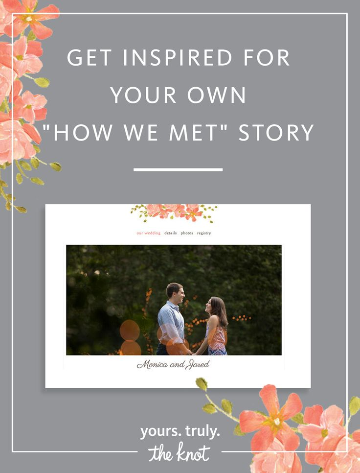 read the how we met stories couples shared on their wedding websites