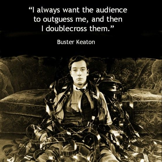 Buster Keaton - Film Director Quote -Movie Director Quote - #busterkeaton