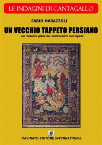 Prezzi e Sconti: Un #vecchio tappeto persiano  ad Euro 5.99 in #Fabio marazzoli #Book thriller