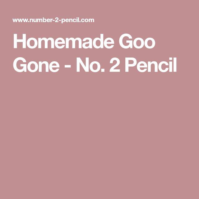 Homemade Goo Gone - No. 2 Pencil