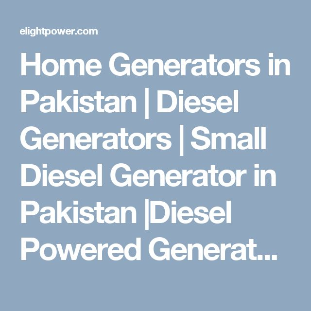 Home Generators in Pakistan | Diesel Generators | Small Diesel Generator in Pakistan |Diesel Powered Generators in Pakistan