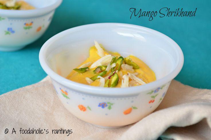 Mango Shrikhand   A foodaholic's rantings