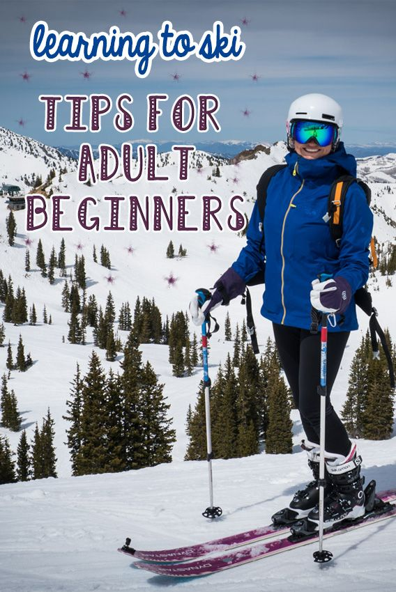 Learning to Ski - Tips for Adult Beginners