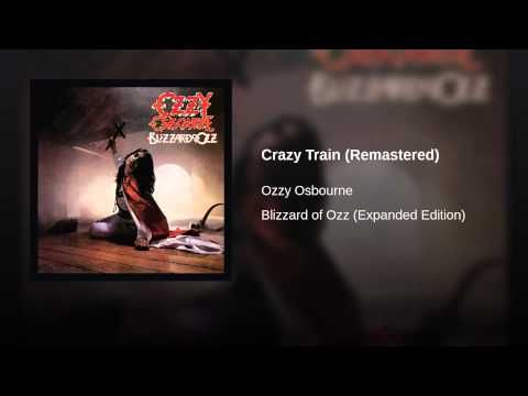 Ozzy Osbourne Crazy Train (Remastered)