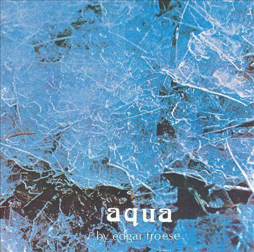 Aqua - Edgar Froese