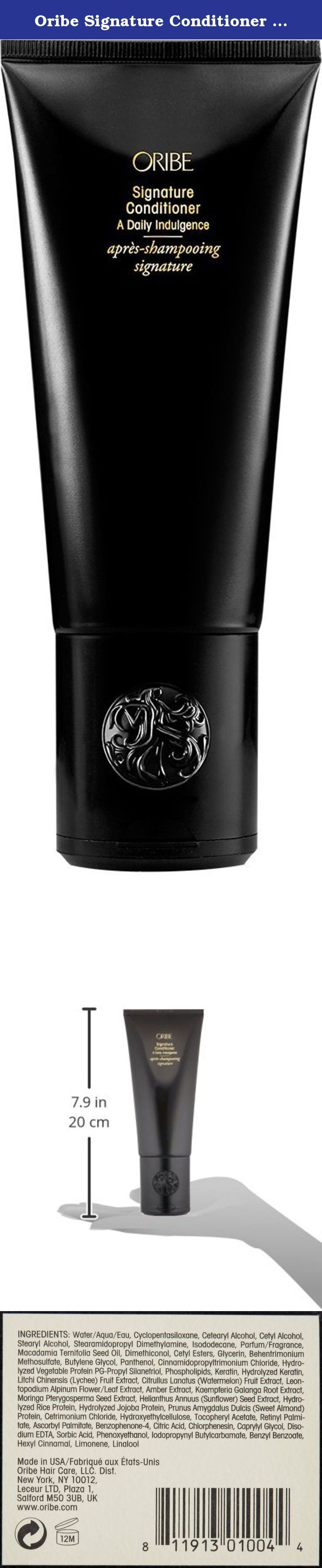 Oribe Signature Conditioner 6.8 FL OZ. Your hair works hard all day long, from protecting your scalp from the sun to securing you dates. Doesn't your mane deserve a drink? Consider this conditioner from oribe an end to prohibition. Dried out strands will soak up this super-hydrating, tangle-fighting formula, which is designed to restore damaged hair to its glorious natural texture. Whole wheat proteins revitalize dry hair, while lychee extract, edelweiss flower extract, and watermelon...