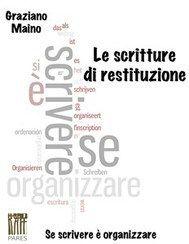 Graziano Maino, Le scritture di restituzione, Narcissus, 2013.