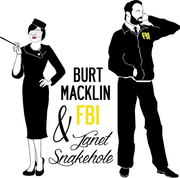 Burt Macklin FBI & Janet Snakehole Print by Emma de Mattos