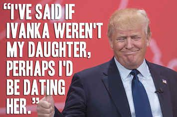 "18 Things Donald Trump Has 100% Actually Said --- 1. On being irresistible to women: ""All of the women on The Apprentice flirted with me – consciously or unconsciously. That's to be expected."" And so on..."