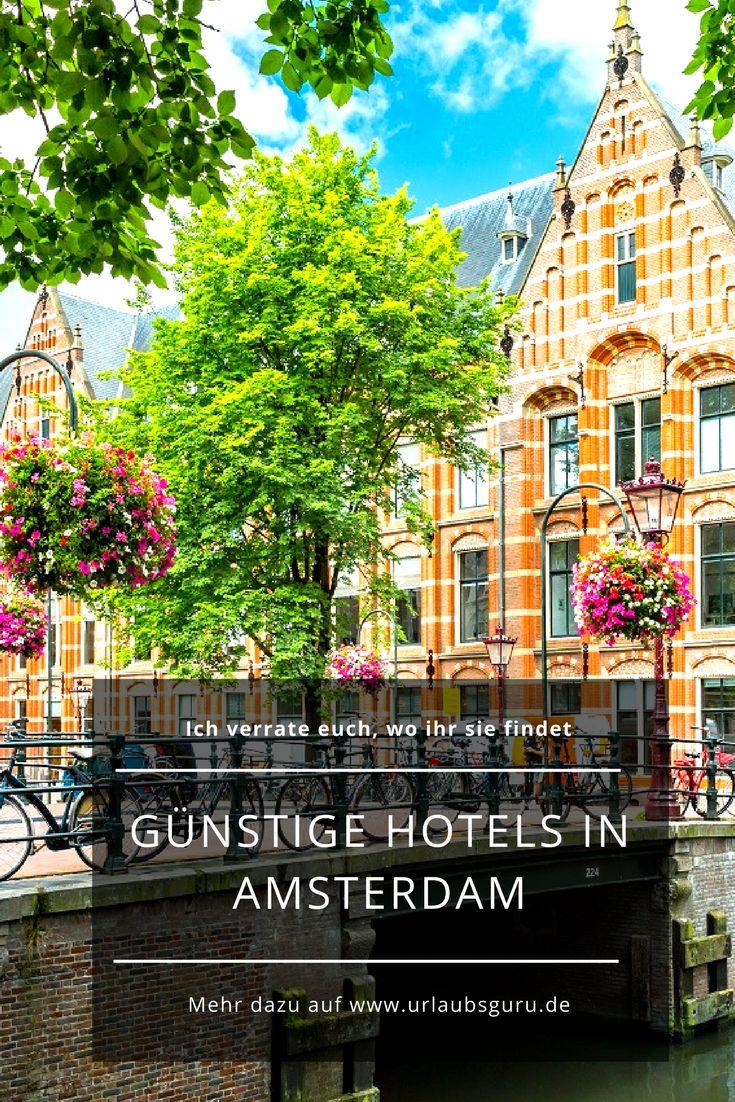 Ihr seid auf der Suche nach guten und vor allen Dingen preiswerten Hotels in Amsterdam
