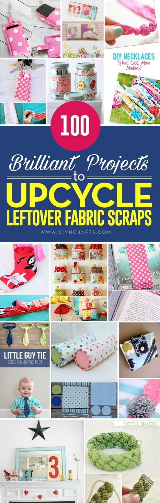 100 Brilliant Projects to Upcycle Leftover Fabric Scraps - If you love sewing, then chances are you have a few fabric scraps left over. You aren't going to always have the perfect amount of fabric for a project, after all. If you've often wondered what to