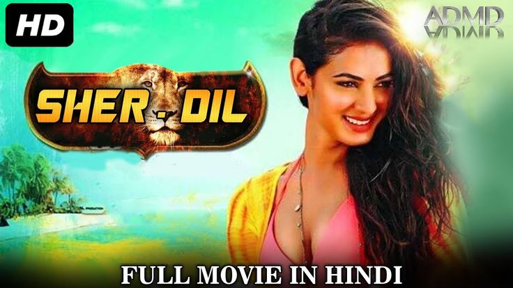 Sher DIL 2017 Hindi Dubbed Full Movie 500MB Download