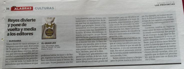 """El diario Las Provincias (Valencia)  publica una reseña sobre mi primera novela """"El gran Leo"""". Entre otras cosas dice que """"presenta una historia divertida pero no liviana, con humor pero no blanquecino."""" y además que """"su humor recuerda al de Eduardo Mendoza""""."""