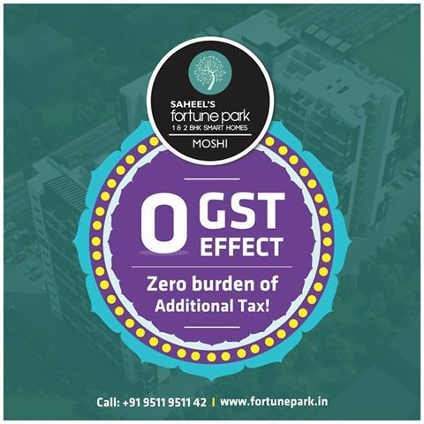 #zeroGSTeffect Zero burden of additional taxes.  Mob: 9511951142 | www.fortunepark.in