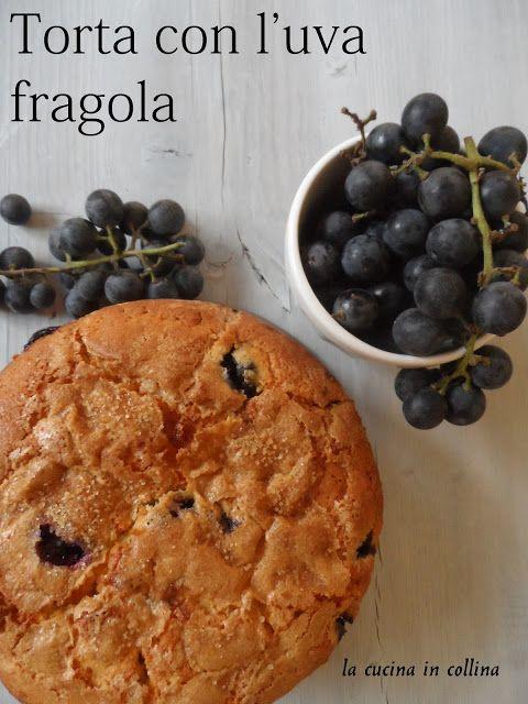 la cucina in collina: torta con l'uva fragola