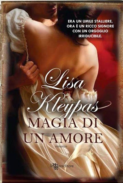 Leggo Rosa: MAGIA DI UN AMORE di Lisa Kleypas