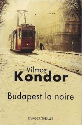 Kondor Vilmos | Budapest Noir | french cover | #book #crime #cover